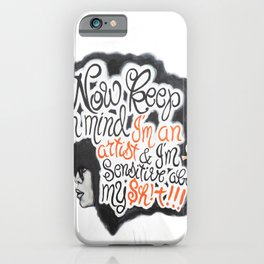 Im an Artist! iPhone Case