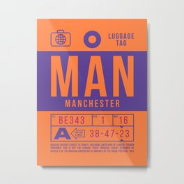 Luggage Tag B - MAN Manchester England UK Metal Print