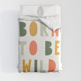 Born To Be Wild, Be Kind, Modern Abstract Print, Boho Decor, Nursery Decor  Comforters