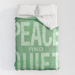 PEACE AND QUIET Duvet Cover