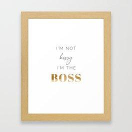 I'M THE BOSS Framed Art Print