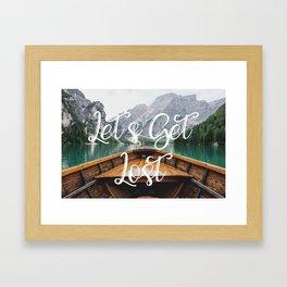 Live the Adventure - Lets Get Lost Framed Art Print