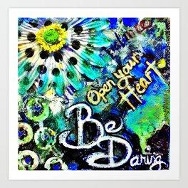 Be Daring Art Print