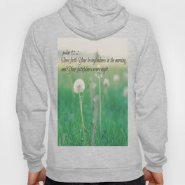 Psalm 92:2 Morning and Evening Hoody