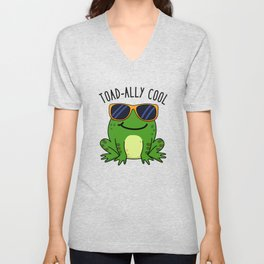 Toad-ally Cool Cute Toad Pun Unisex V-Neck