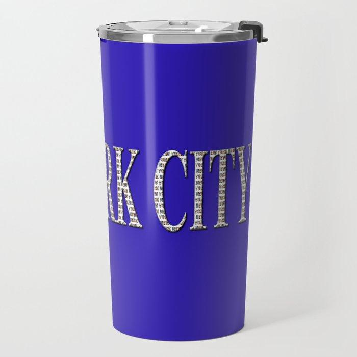 New York City (type in type on blue) Travel Mug