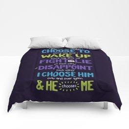 I Choose To Comforters