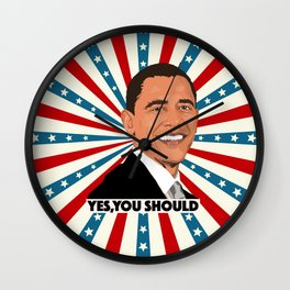 Obama, yes you should! Wall Clock