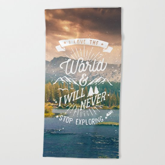 Inspirational Quote and Mountains III Beach Towel