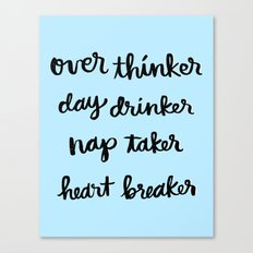 over thinker, day drinker Canvas Print