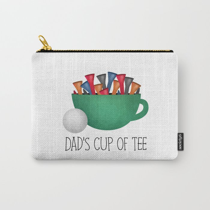 Dad's Cup Of Tee Carry-All Pouch