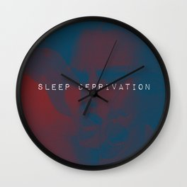In The Depths Of Sleep Deprivation  Wall Clock