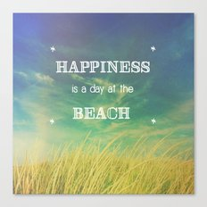 Happiness is a Day at the Beach Canvas Print