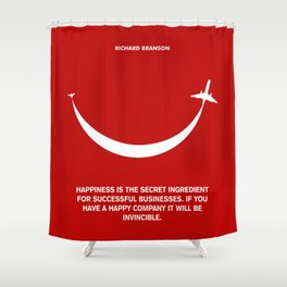 Lab No. 4 - Happiness is the secret Richard Branson Business Quotes Poster Shower Curtain