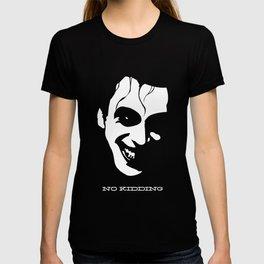 No Kidding T-shirt