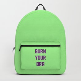 Burn Your Bra Backpack