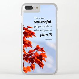 Successful People Are Good At Plan B Clear iPhone Case