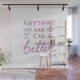 Anything Wall Mural