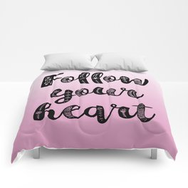 Follow your heart Comforters