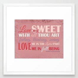 Love Me In Full Being Framed Art Print