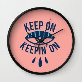 Keep On Keepin' On Wall Clock
