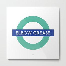 Elbow grease Metal Print