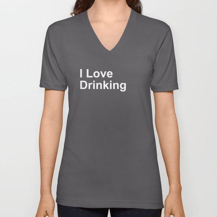 I Love Drinking Unisex V-Neck