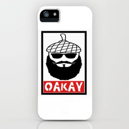 """Oakay"" iPhone Case"