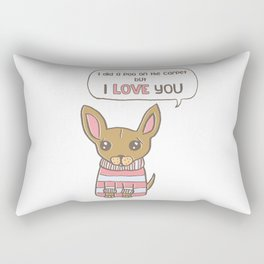 But I Love You! Rectangular Pillow