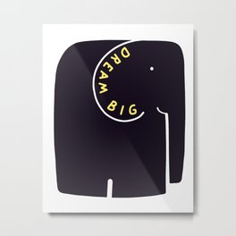 Dream Big Elephant Metal Print