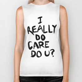I really do care do u ? T Shirt Biker Tank