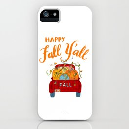 Happy Fall Y'all Vintage Pumpkin Truck Hand Lettered Hand Drawn iPhone Case