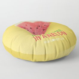 You are One in a Melon Floor Pillow