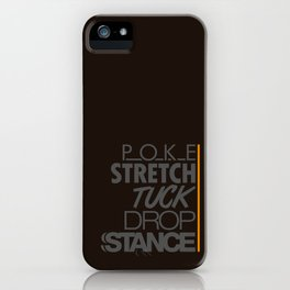 POKE STRETCH TUCK DROP STANCE v4 HQvector iPhone Case