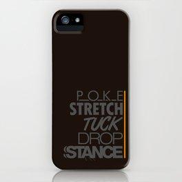 POKE STRETCH TUCK DROP STANCE v4 HQvector iPhone Case
