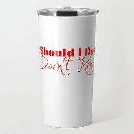 What Should I Design? Red Travel Mug