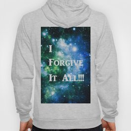 Blue Green Galaxy : I Forgive It All Hoody