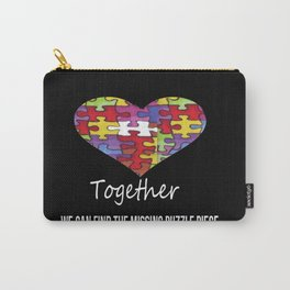 Together we can find the missing puzzle piece Carry-All Pouch