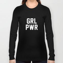 GRL PWR Long Sleeve T-shirt