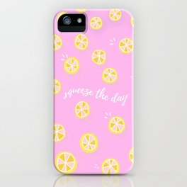 Squeeze The Day   Lemons iPhone Case