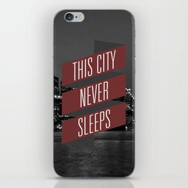 This City Never Sleeps iPhone Skin