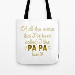 PAPA BEST Tote Bag