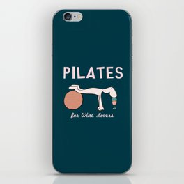 Pilates for Wine Lovers iPhone Skin