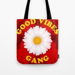 Good Vibes Gang Tote Bag