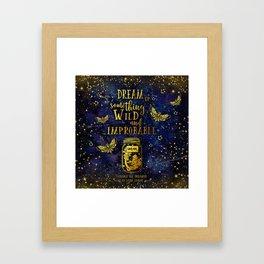 Dream Up Something Wild and Improbable (Strange The Dreamer) Framed Art Print