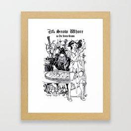 Dis Snow Whore & The Seven Grams (Snow White) Framed Art Print