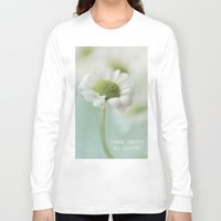 be happy Long Sleeve T-shirts featuring Happy by Angela Fanton
