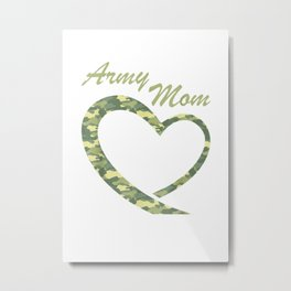 Proud Army Mom Shirt Gift Military Mother Camouflage Apparel T Shirt Metal Print