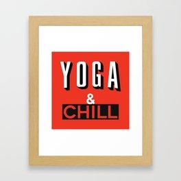Yoga & Chill Framed Art Print