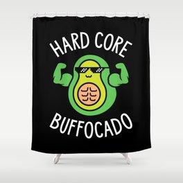 Hard Core Buffocado Shower Curtain